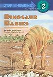 Dinosaur Babies (Step Into Reading: A Step 2 Book)