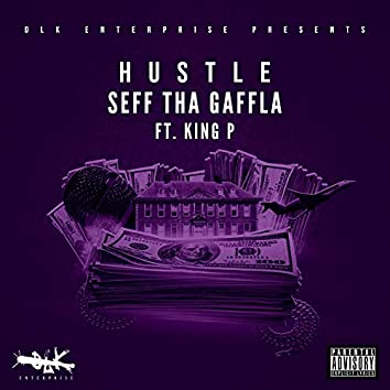 Hustle (feat. King P)