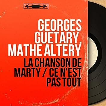 La chanson de Marty / Ce n'est pas tout (feat. Jean Marion et son orchestre) [Mono Version]