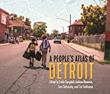 A People's Atlas of Detroit (Great Lakes Books Series)