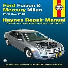 Haynes Repair Manual Ford Fusion and Mercury Milan Automotive Repair Manual: Ford Fusion and Mercury Milan 2006 Through 2010