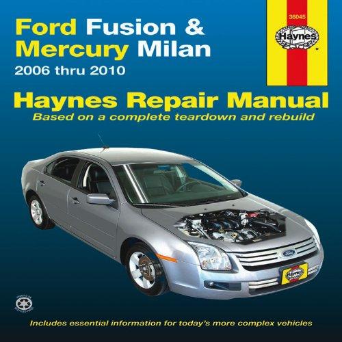Haynes Repair Manual Ford Fusion and Mercury Milan Automotive Repair Manual:...