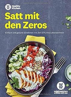 WW - Satt mit den Zeros: Einfach und gesund abnehmen mit den
