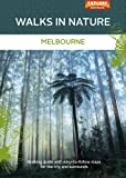 Walks in Nature: Melbourne (English Edition)