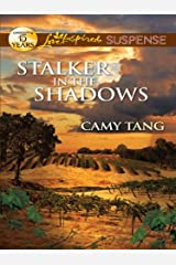 Stalker in the Shadows: Faith in the Face of Crime (Sonoma Series Book 3) Kindle Edition