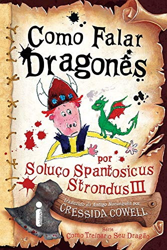 Como Falar Dragonês: (Como treinar o seu dragão vol. 3)