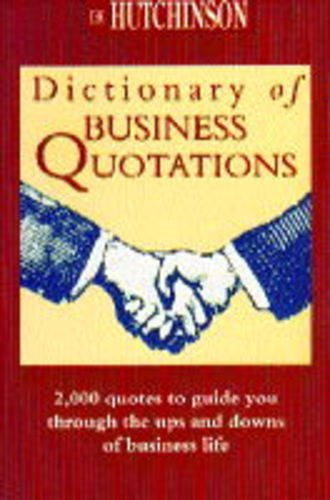 The Hutchinson Dictionary of Business Quotations (Helicon language)