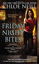 By Chloe Neill - Friday Night Bites: A Chicagoland Vampires Novel (2014-07-16) [Mass Market Paperback]