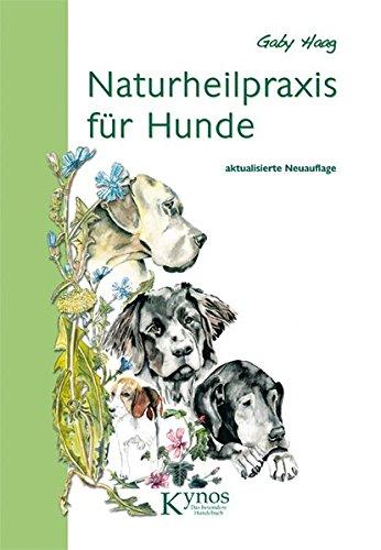 Haag, Gaby<br />Naturheilpraxis für Hunde - jetzt bei Amazon bestellen
