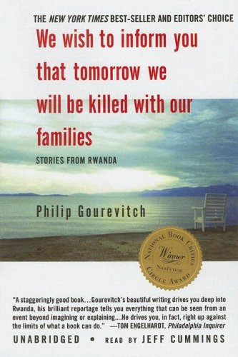We Wish to Inform You That Tomorrow We Will Be Killed With Our Families: Stories from Rwanda, Library Editionの詳細を見る