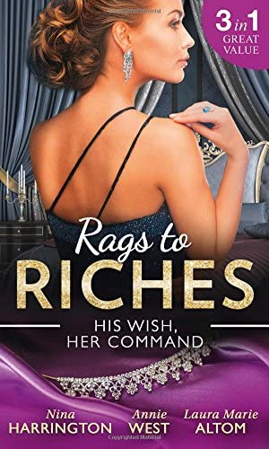 Rags To Riches His Wish Her Command The Last Summer of Being Single an Enticing Debt to Pay product image