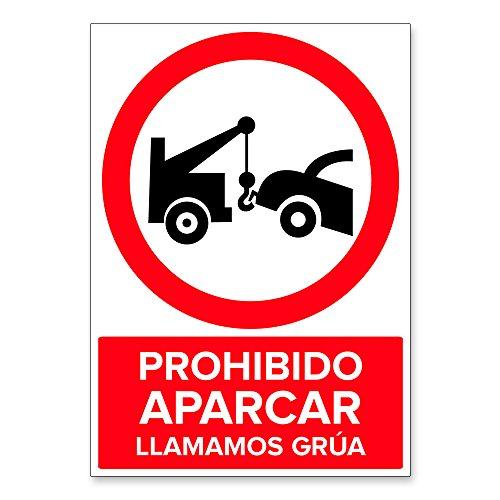 Señal Prohibido Aparcar Llamamos Grúa   Señalética en Material Aluminio Dibond   3mm (A4 21x29,7cm)
