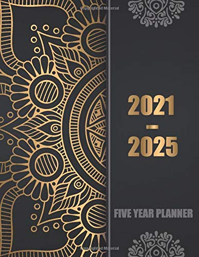 2021-2025 Five Year Planner: 60 Months Calendar, 5 Year Appointment Calendar, Business Planners, Agenda Schedule Organizer Logbook and Journal with ... mandala cover (2021-2025 Monthly planner)