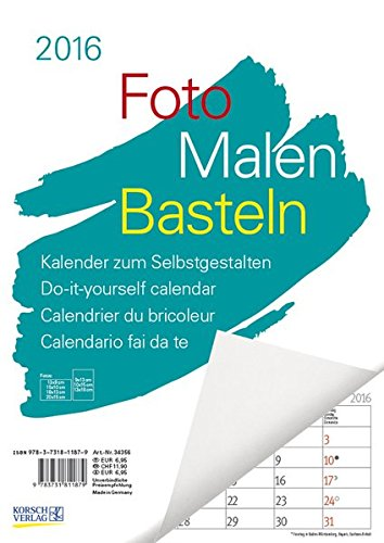 Foto-Malen-Basteln A4 weiß Notice 2016: Kalender zum Selbstgestalten