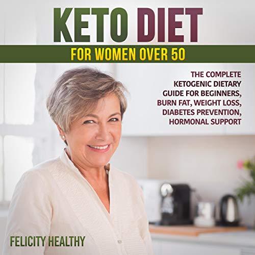 Keto Diet for Women over 50 cover art