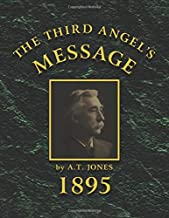 The Third Angel's Message:: 1895 General Conference Sermons