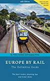 Europe By Rail: The Definitive Guide