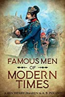 Famous Men of Modern Times: Annotated