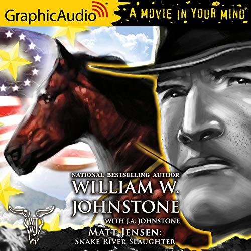 Snake River Slaughter [Dramatized Adaptation] cover art