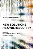 New Solutions for Cybersecurity (MIT Connection Science & Engineering)