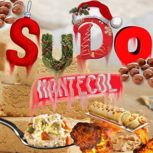 Sudo Mantecol [Explicit]