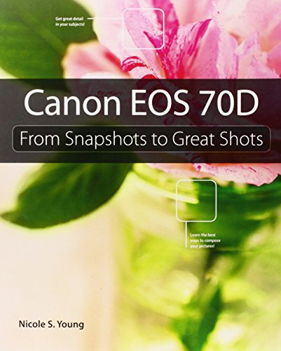 Price comparison product image Canon EOS 70D: From Snapshots to Great Shots