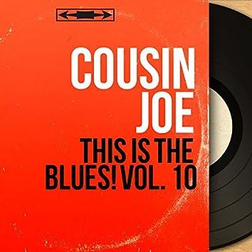 This Is the Blues! Vol. 10 (feat. Sam Price Trio) [Mono Version]