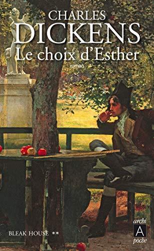 Bleak House - tome 2 Le choix d'Esther (Roman étranger t. 263)