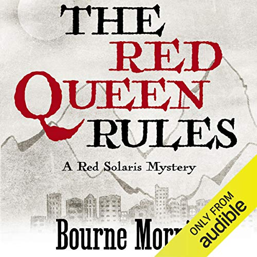 The Red Queen Rules Audiobook By Bourne Morris cover art