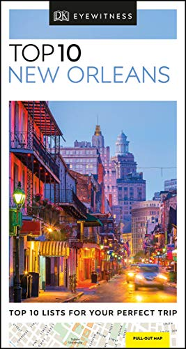 DK Eyewitness Top 10 New Orleans (Pocket Travel Guide)