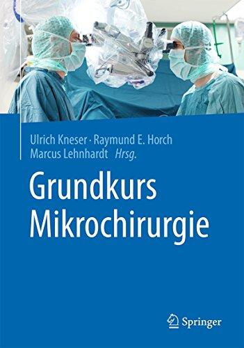 Grundkurs Mikrochirurgie