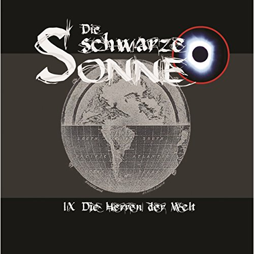 Die Herren der Welt     Die schwarze Sonne 9              By:                                                                                                                                 Günter Merlau                               Narrated by:                                                                                                                                 Christian Stark,                                                                                        Harald Halgardt,                                                                                        Achim Schülke,                   and others                 Length: 1 hr and 7 mins     Not rated yet     Overall 0.0