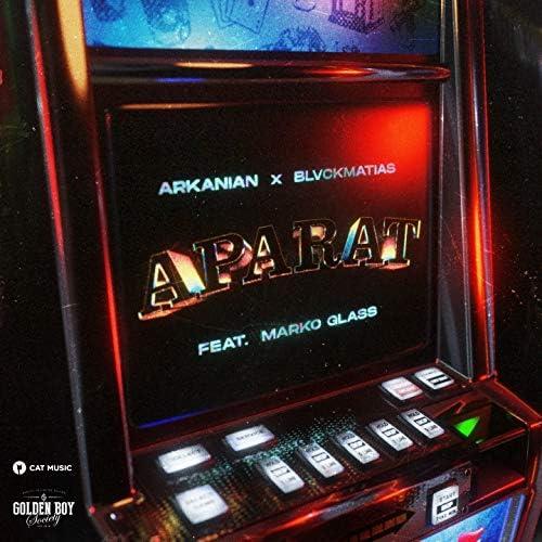 Arkanian, BlvckMatias feat. Marko Glass