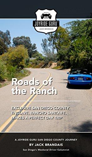 Roads of the Ranch: Exclusive San Diego County enclave, Rancho Santa Fe, makes a perfect day trip (Joyride Guru San Diego Day Trip Book 9) (English Edition)