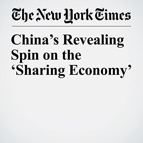 China's Revealing Spin on the 'Sharing Economy' copertina