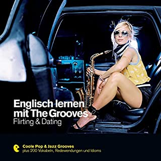 Englisch lernen mit The Grooves - Flirting & Dating (Premium Edutainment) Titelbild