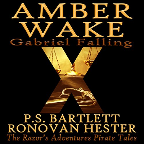 Amber Wake: Gabriel Falling Audiobook By P. S. Bartlett, Ronovan Hester cover art