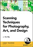 Scanning Techniques for Photography, Art, and Design [import anglais]