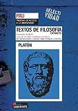 Selectividad. Textos de filosofía. Extracto de Platón