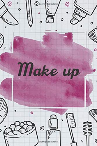 Make up NoteBook Gift Idea: Lined makeup NoteBook Gift / Make-up Artist Notebook Gift, 120 Pages, 6x9, Soft Cover, Matte Finish