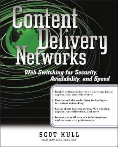 Content Delivery Networks: Web Switching for Security, Availability, and Speed (Standards & protocols)