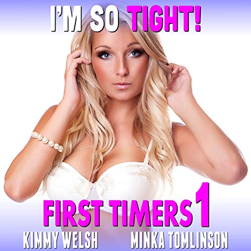 I'm So Tight!: First Timers 1 audiobook cover art