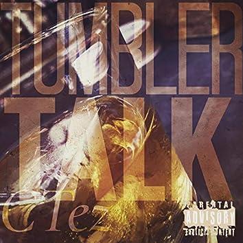 Tumbler Talk