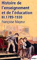 Histoire de l'enseignement et de l'education t.3