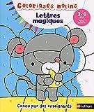Coloriages magiques maternelle - Pour s'entraîner à reconnaitre les lettres en coloriant - Petite Section de maternelle 3/4 ans
