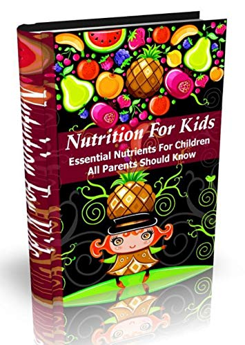 All Parents Must Know About Essential Vitamins And Minerals For Children