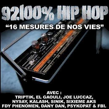 16 mesures de nos vies (92100% Hip Hop)