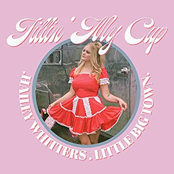 Fillin' My Cup (feat. Little Big Town)
