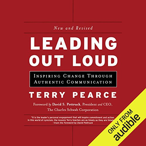 Leading Out Loud: Inspiring Change Through Authentic Communications, New and Revised cover art