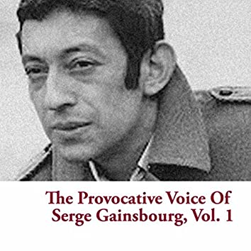 The Provocative Voice Of Serge Gainsbourg, Vol. 1